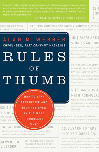 9780061721847: Rules of Thumb: How to Stay Productive and Inspired Even in the Most Turbulent Times