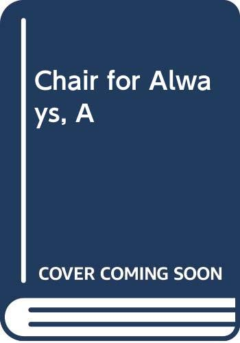 9780061722820: A Chair for Always