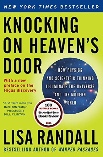 9780061723735: Knocking on Heaven's Door: How Physics and Scientific Thinking Illuminate the Universe and the Modern World