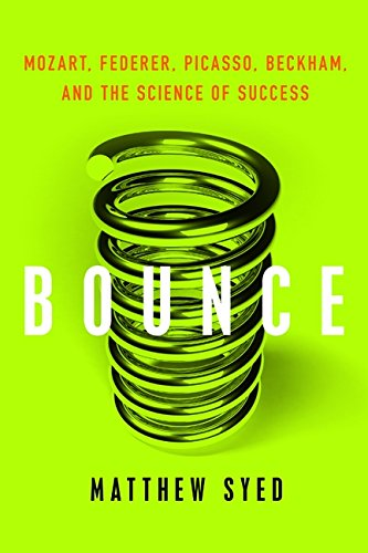 9780061723759: Bounce: Mozart, Federer, Picasso, Beckham, and the Science of Success