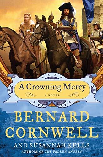 9780061724381: A Crowning Mercy: A Novel