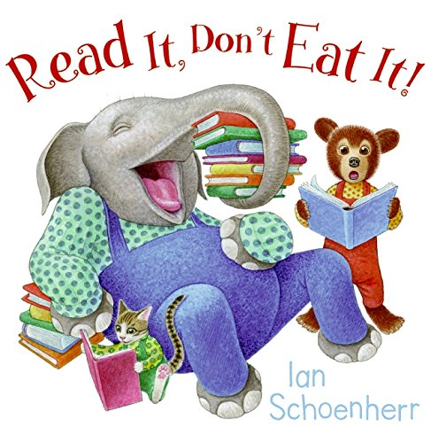 9780061724558: Read It, Don't Eat It!