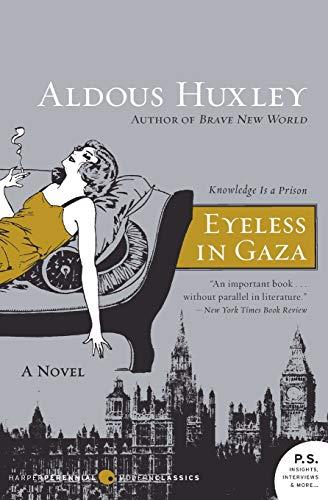 9780061724893: Eyeless in Gaza (P.S.)