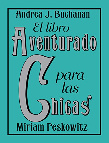 9780061724930: El libro aventurado para las chicas (Spanish Edition)