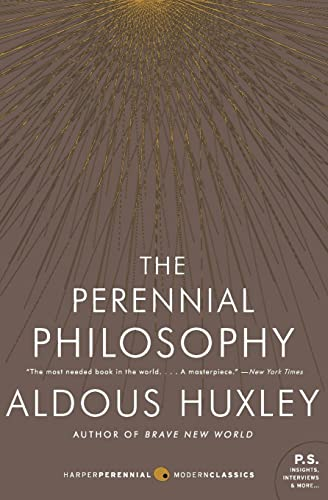 The Perennial Philosophy: Aldous Huxley