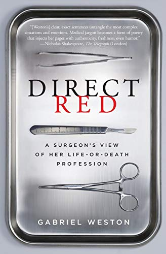 9780061725418: Direct Red: A Surgeon's View of Her Life-or-Death Profession