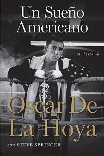 9780061725425: Un sueño americano: Mi historia (Spanish Edition)