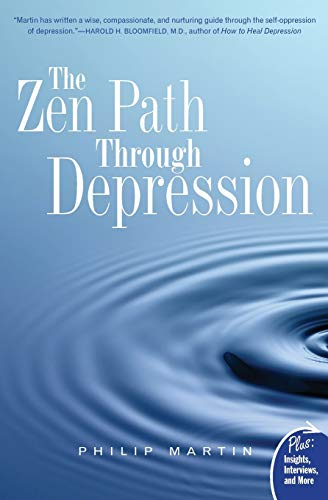 The Zen Path Through Depression (Plus): Martin, Philip
