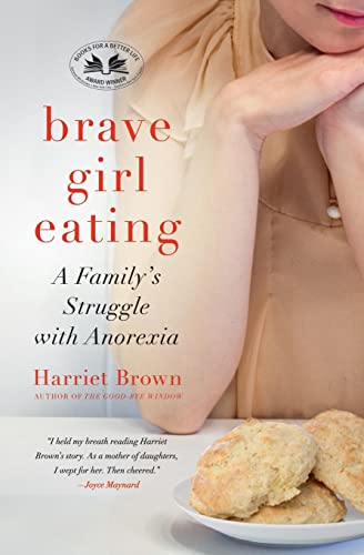 9780061725487: Brave Girl Eating: A Family's Struggle with Anorexia