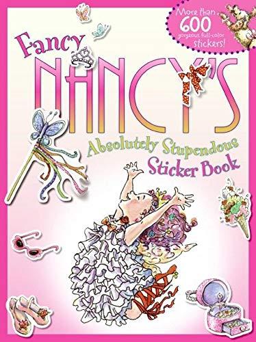 9780061725630: Fancy Nancy's Absolutely Stupendous Sticker Book