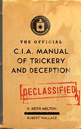 9780061725890: The Official CIA Manual of Trickery and Deception