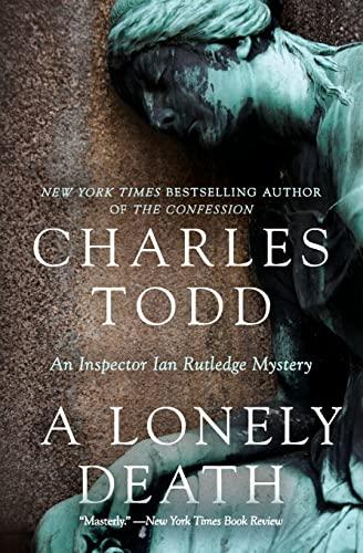 9780061726200: A Lonely Death: An Inspector Ian Rutledge Mystery (Inspector Ian Rutledge Mysteries)