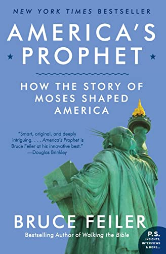 9780061726279: America's Prophet: How the Story of Moses Shaped America