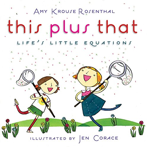 9780061726552: This Plus That: Life's Little Equations