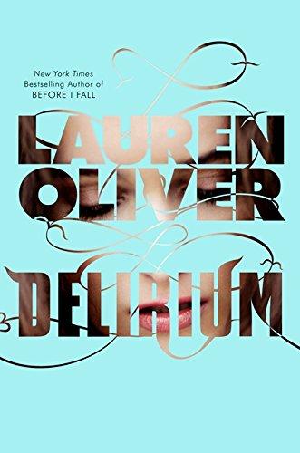 9780061726828: Delirium (Delirium Trilogy)