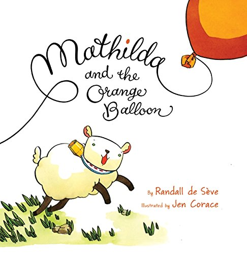 9780061726859: Mathilda and the Orange Balloon