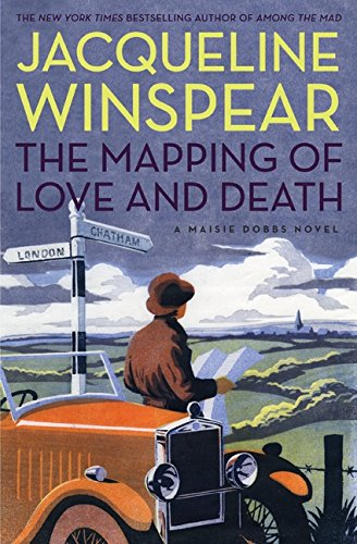 9780061727665: The Mapping of Love and Death (Maisie Dobbs Mysteries)