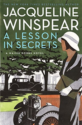 A Lesson in Secrets: A Maisie Dobbs Novel: Winspear, Jacqueline