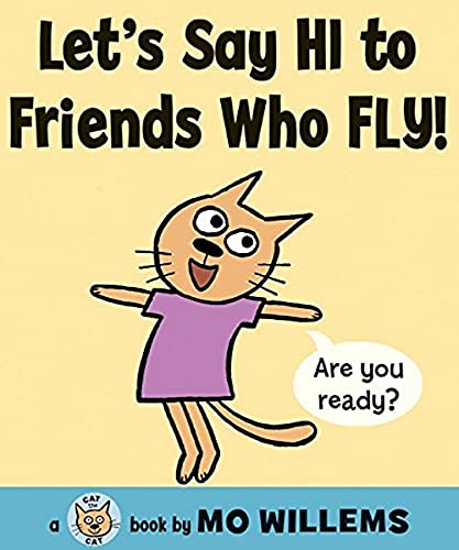 9780061728426: Let's Say Hi to Friends Who Fly! (Cat the Cat)