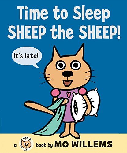 9780061728488: Time to Sleep, Sheep the Sheep! (Cat the Cat)