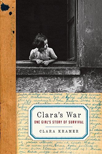9780061728600: Clara's War: One Girl's Story of Survival