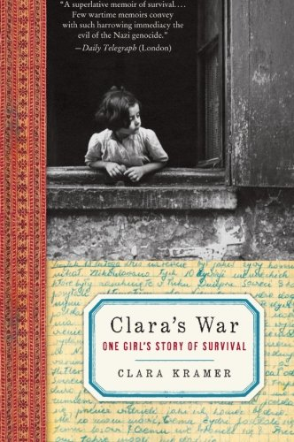 9780061728617: Clara's War: One Girl's Story of Survival