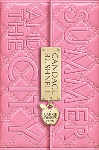 9780061728938: Summer and the City (Carrie Diaries, Book 2)
