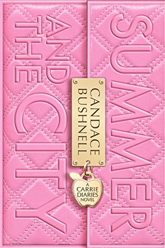 9780061729003: Summer and the City: A Carrie Diaries Novel