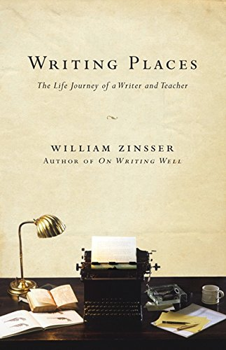 9780061729027: Writing Places: The Life Journey of a Writer and Teacher