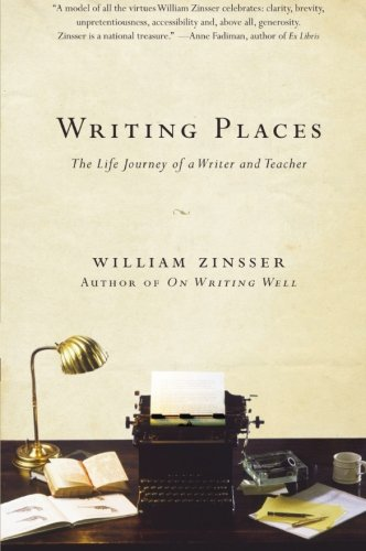 9780061729034: Writing Places: The Life Journey of a Writer and Teacher