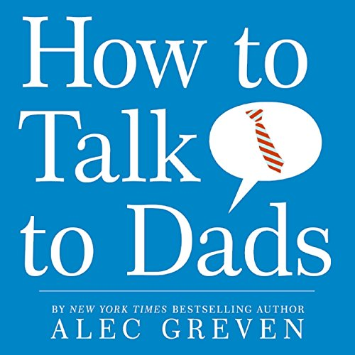 9780061729300: How to Talk to Dads