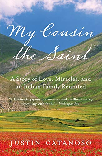 9780061729324: My Cousin the Saint: A Story of Love, Miracles, and an Italian Family Reunited