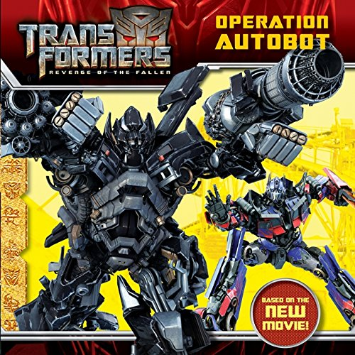 9780061729669: Transformers: Revenge of The Fallen: Operation Autobot
