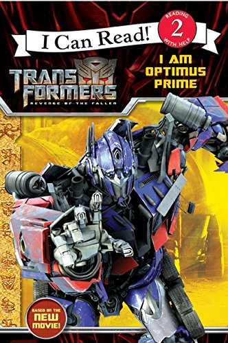 9780061729690: Transformers: Revenge of The Fallen: I Am Optimus Prime (I Can Read: Level 2)