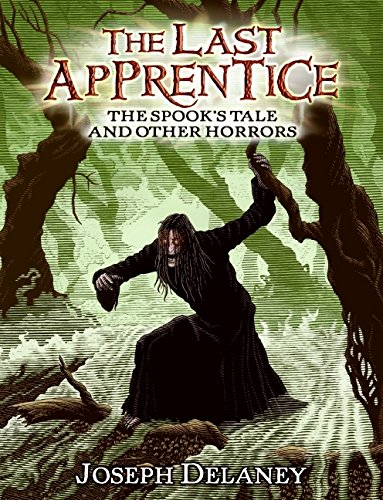 9780061730283: The Spook's Tale and Other Horrors (Last Apprentice)
