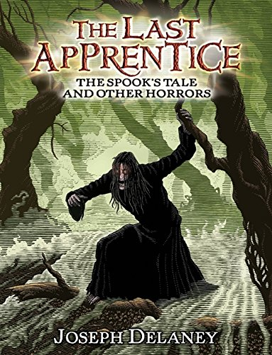 9780061730313: The Spook's Tale and Other Horrors (Last Apprentice)