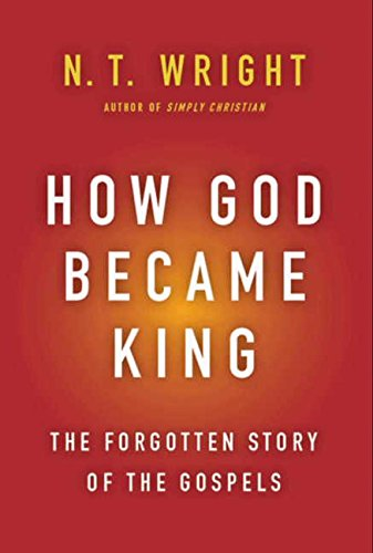 9780061730573: How God Became King: The Forgotten Story of the Gospels