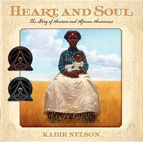 9780061730740: Heart and Soul: The Story of America and African Americans (Coretta Scott King Award - Author Winner Title(s))