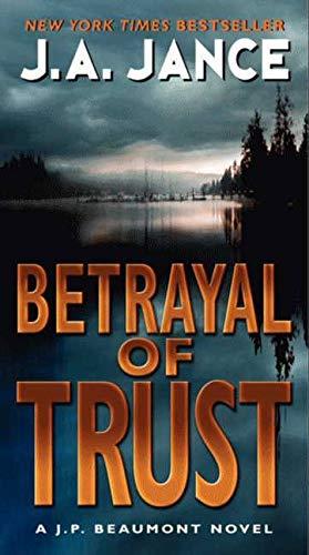 9780061731327: Betrayal of Trust (J. P. Beaumont #19) (J. P. Beaumont Novel)