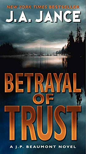9780061731327: Betrayal of Trust (J. P. Beaumont #19) (J. P. Beaumont Novel)