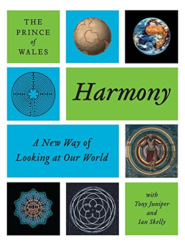 9780061731358: Harmony a New Way of Looking at Our Worl