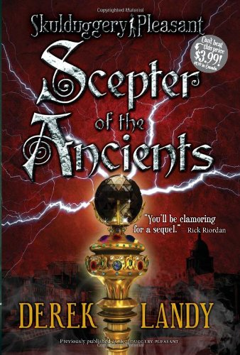 9780061731556: Scepter of the Ancients (Skulduggery Pleasant - book 1)