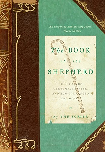 9780061732300: The Book of the Shepherd: The Story of One Simple Prayer, and How It Changed the World