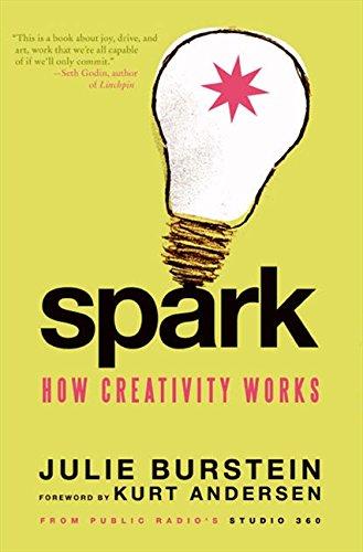 9780061732317: Spark: How Creativity Works