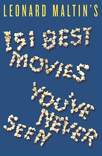 9780061732348: Leonard Maltin's 151 Best Movies You've Never Seen
