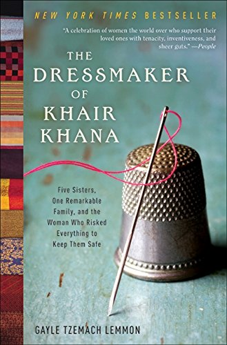 9780061732379: The Dressmaker of Khair Khana: Five Sisters, One Remarkable Family, and the Woman Who Risked Everything to Keep Them Safe