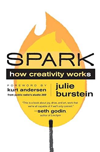 9780061732393: Spark: How Creativity Works
