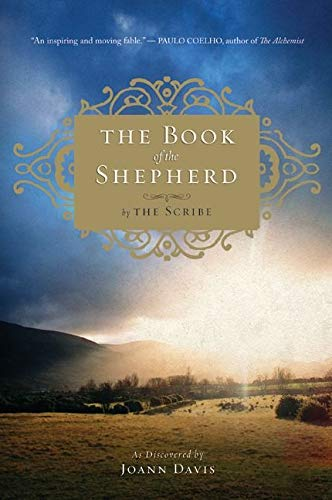 9780061732409: The Book of the Shepherd: The Story of One Simple Prayer, and How It Changed the World