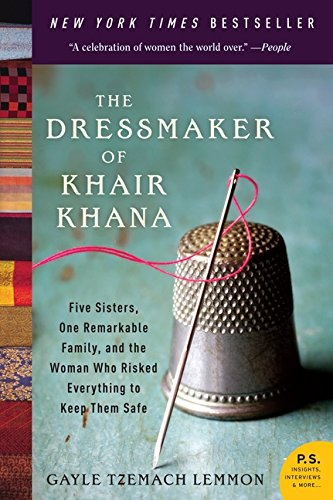 9780061732478: The Dressmaker of Khair Khana: Five Sisters, One Remarkable Family, and the Woman Who Risked Everything to Keep Them Safe