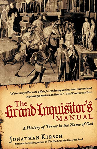 9780061732768: The Grand Inquisitor's Manual: A History of Terror in the Name of God